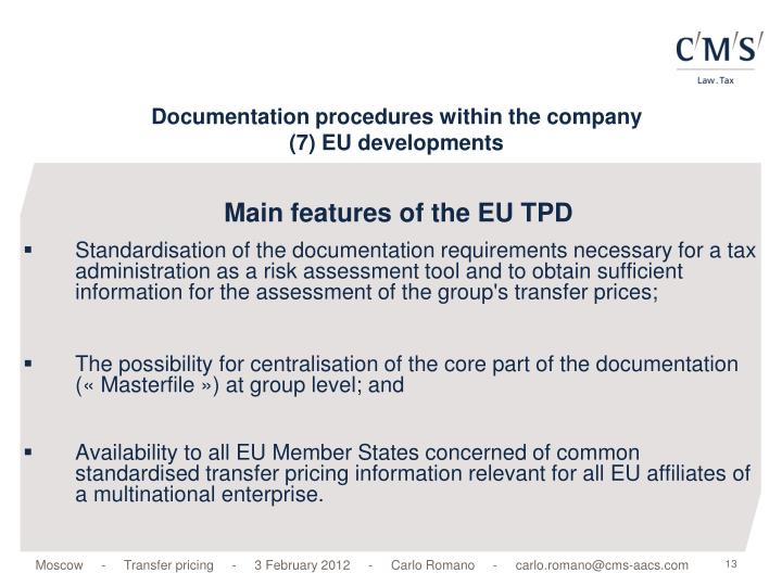 Main features of the EU TPD