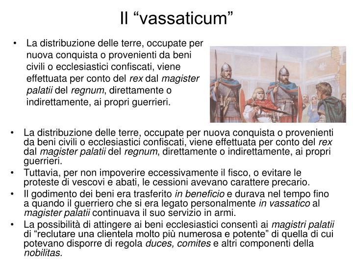 """Il """"vassaticum"""""""