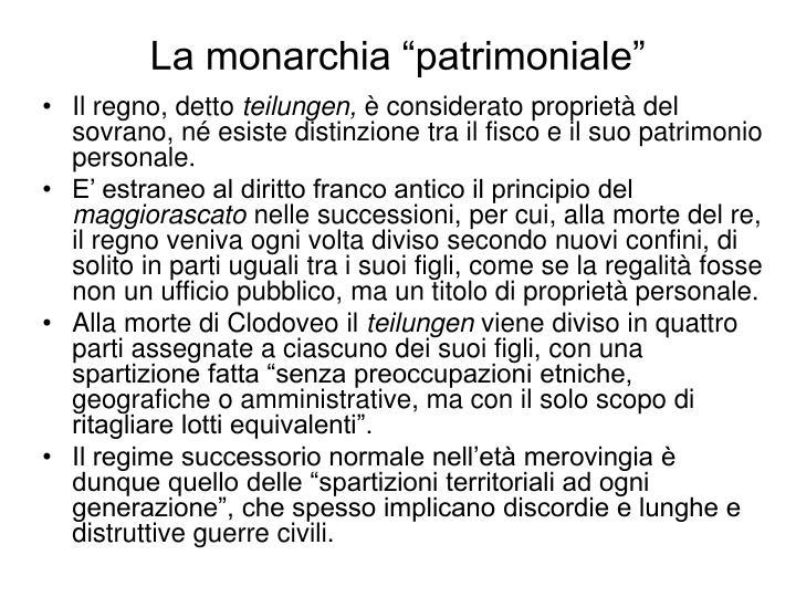 """La monarchia """"patrimoniale"""""""