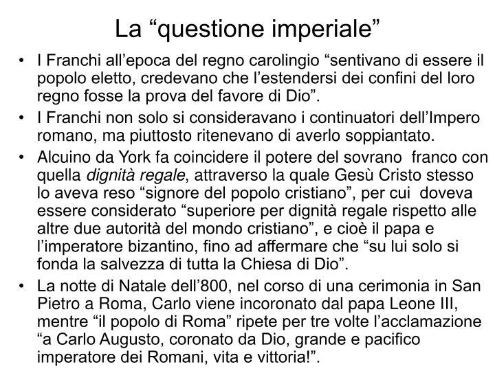 """La """"questione imperiale"""""""