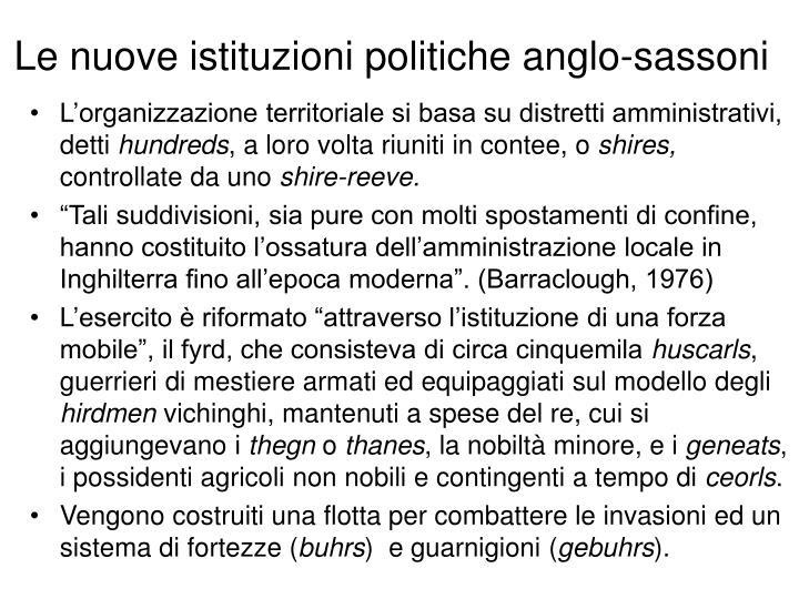 Le nuove istituzioni politiche anglo-sassoni