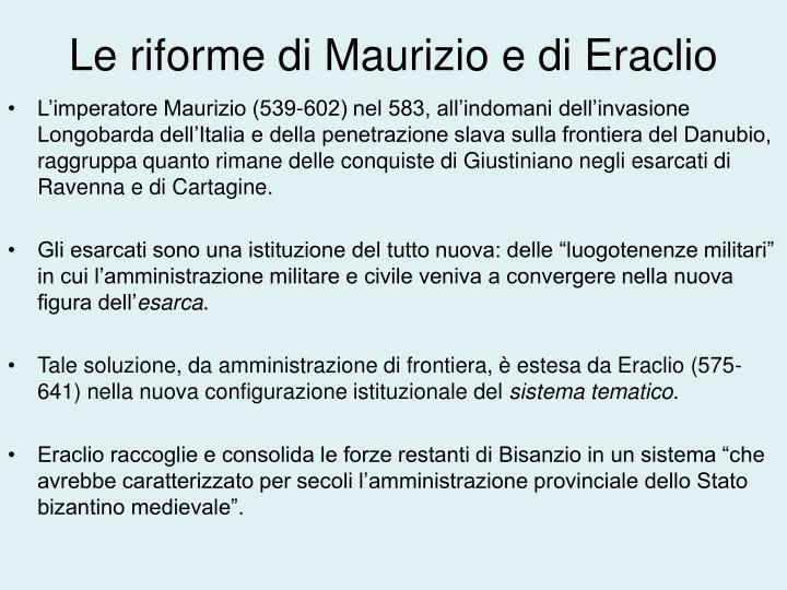 Le riforme di Maurizio e di Eraclio