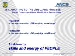 iii 1 adapting to the liubljana process better careers and more mobility for researchers