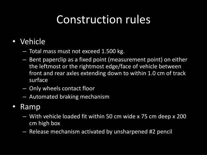 Construction rules