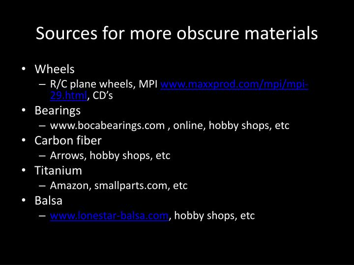 Sources for more obscure materials