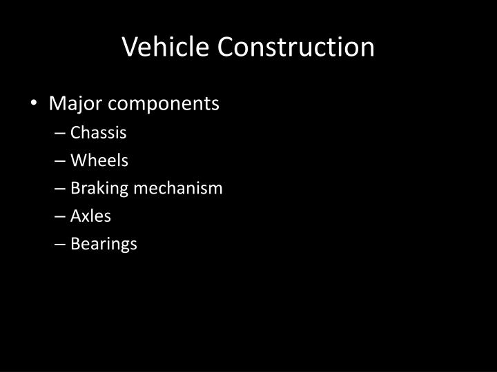 Vehicle Construction