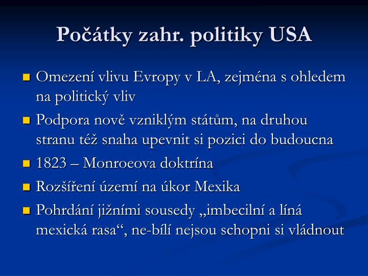 Počátky zahr. politiky USA