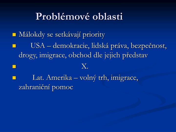 Problémové oblasti