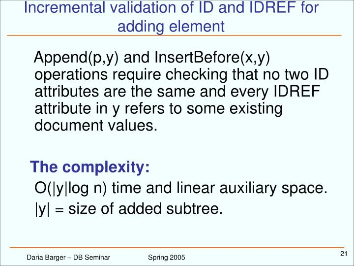 Incremental validation of ID and IDREF for adding element