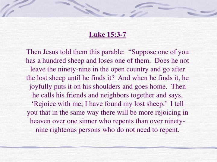Luke 15:3-7
