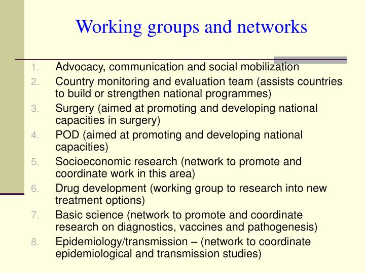 Working groups and networks
