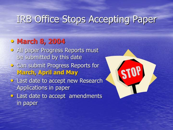 IRB Office Stops Accepting Paper