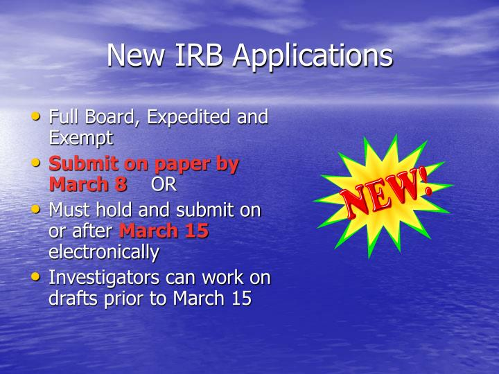 New IRB Applications