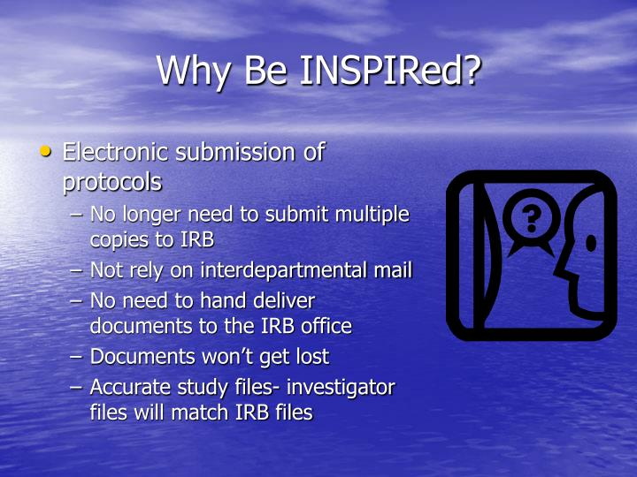 Why Be INSPIRed?