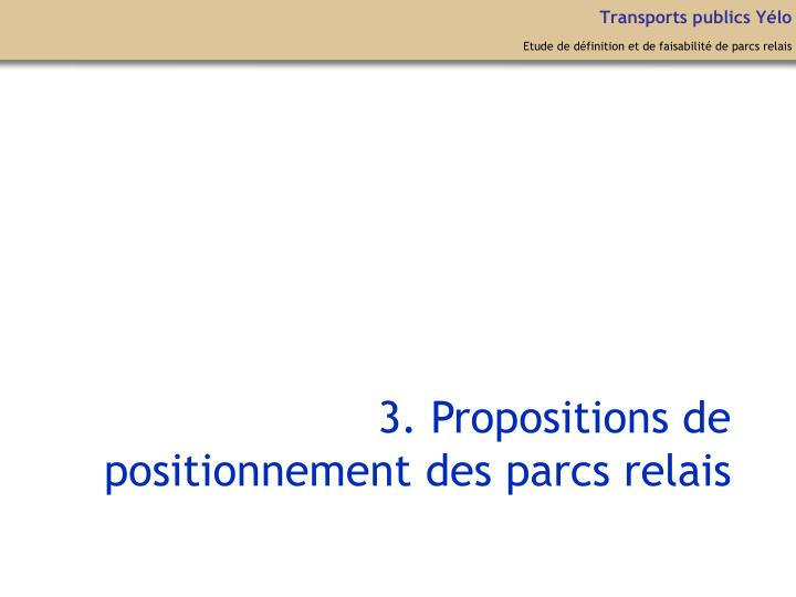 3. Propositions de positionnement des parcs relais