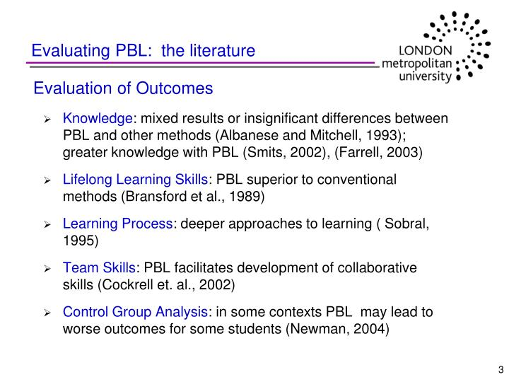 Evaluating PBL:  the literature