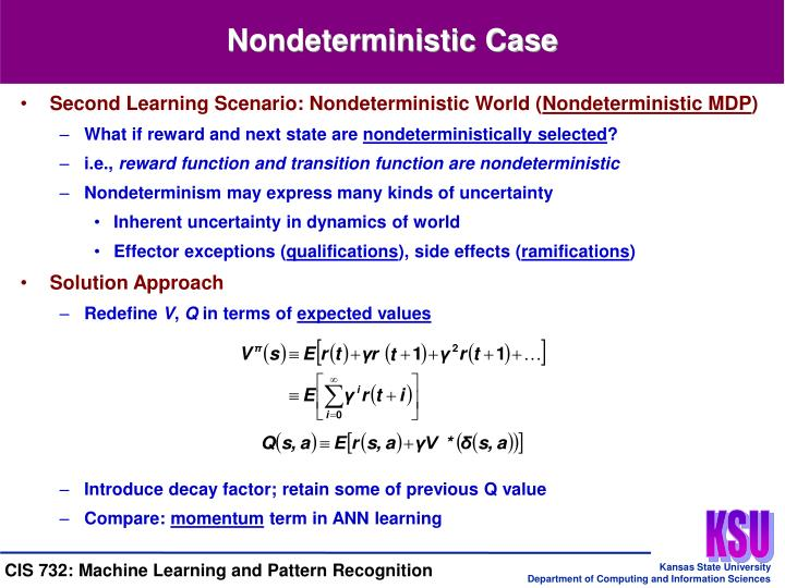 Second Learning Scenario: Nondeterministic World (