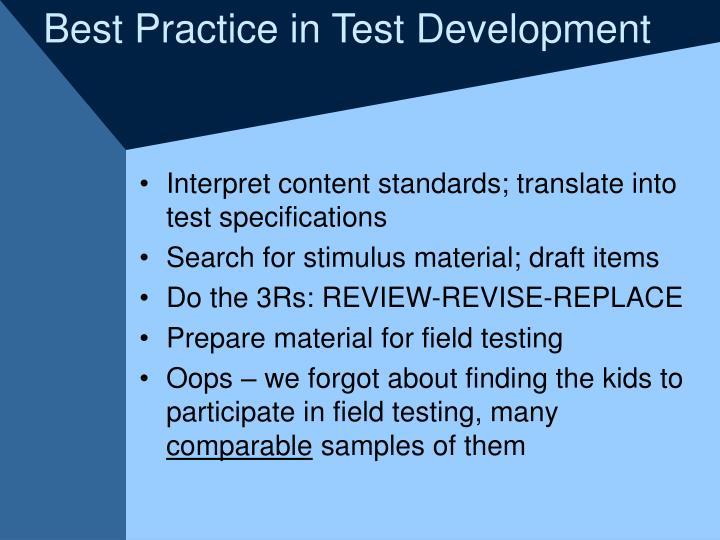 Best Practice in Test Development