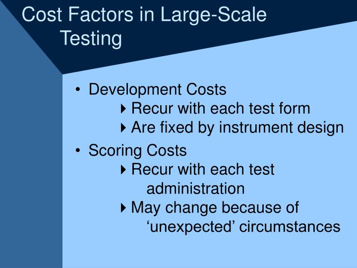 Cost Factors in Large-Scale
