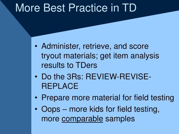 More Best Practice in TD