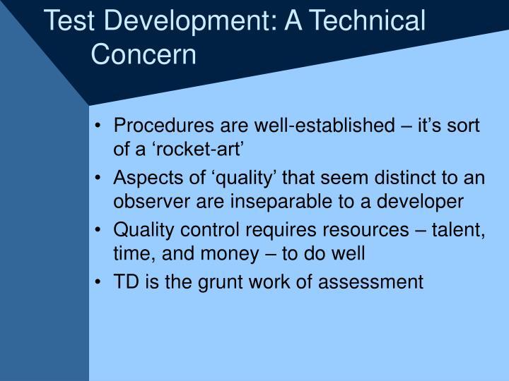 Test Development: A Technical
