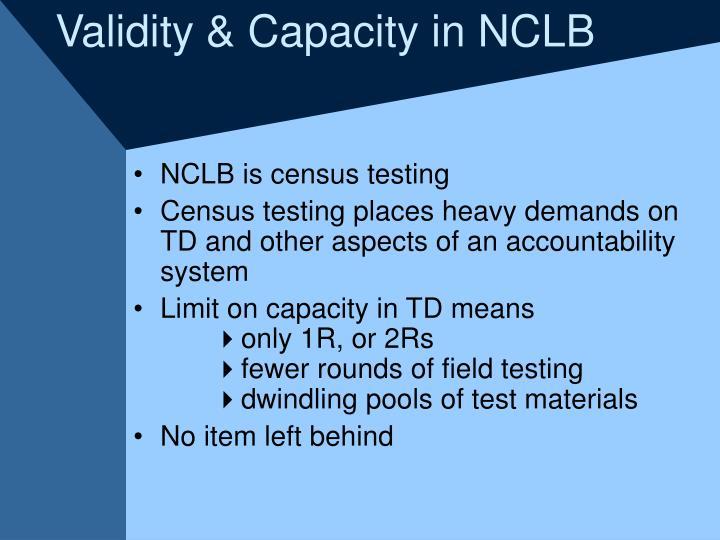 Validity & Capacity in NCLB