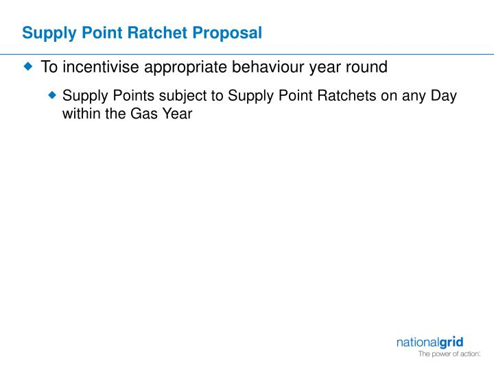 Supply Point Ratchet Proposal