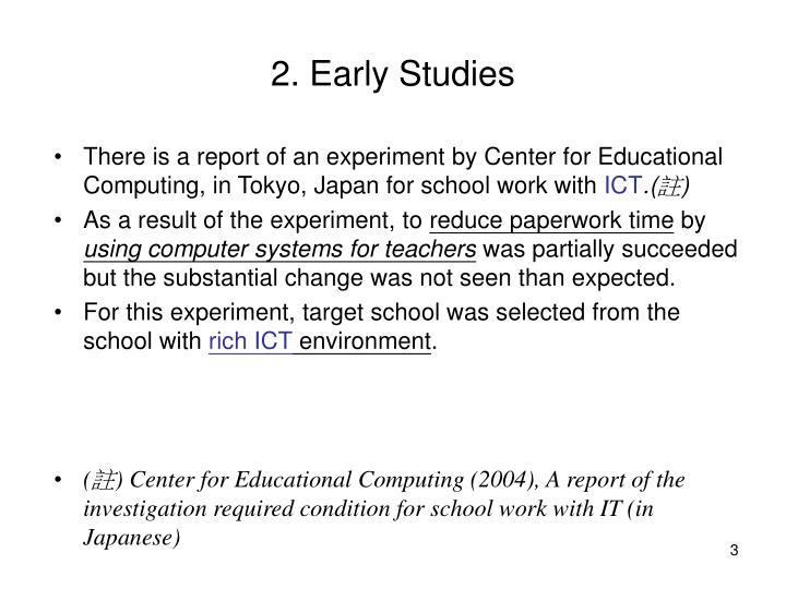 2. Early Studies