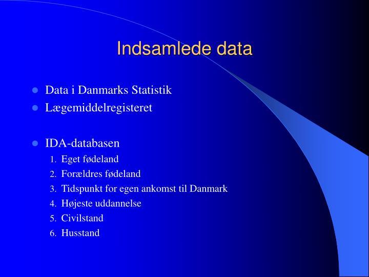 Indsamlede data