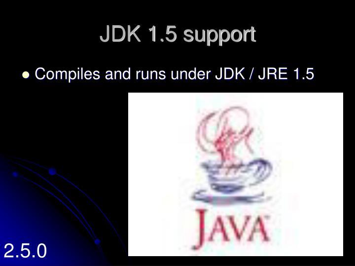 JDK 1.5 support