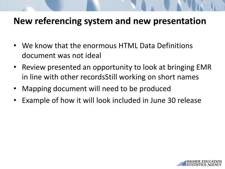 New referencing system and new presentation