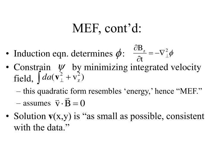MEF, cont'd: