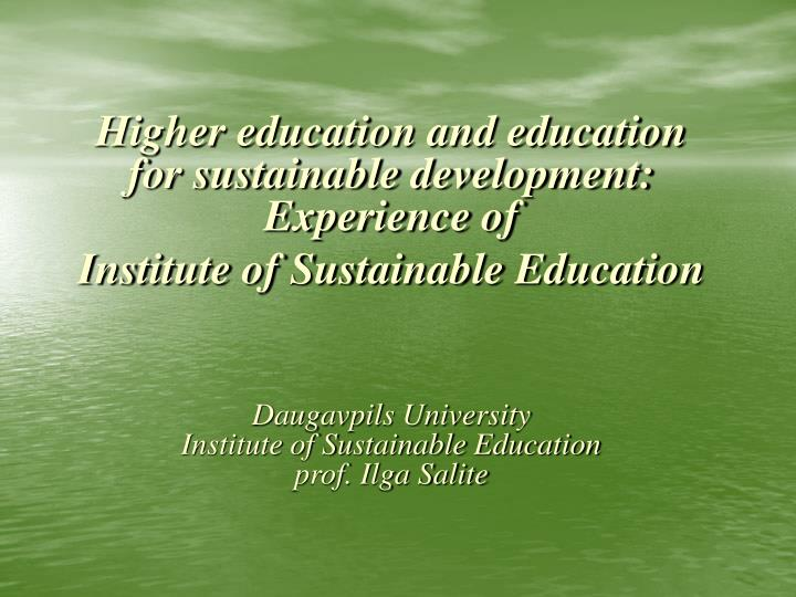 Higher education and education for sustainable development: Experience of