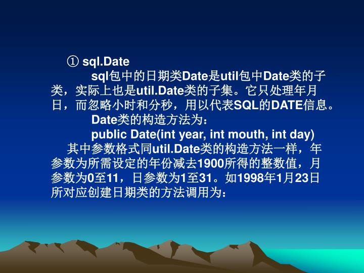 ① sql.Date