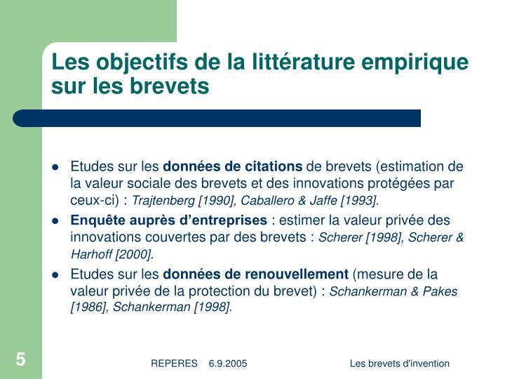 Les objectifs de la littérature empirique sur les brevets