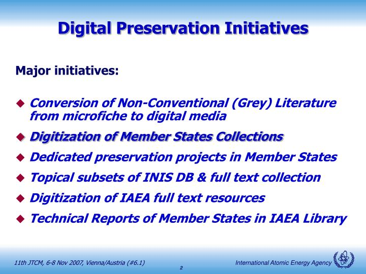 Digital preservation initiatives
