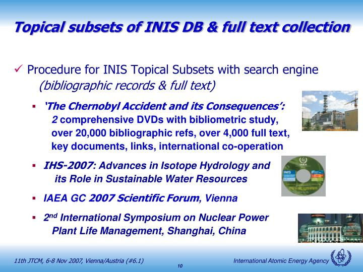 Topical subsets of INIS DB & full text collection