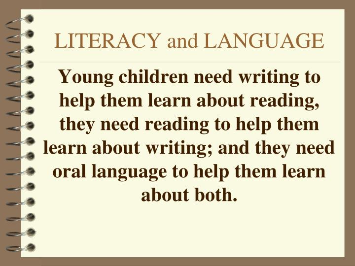 Literacy and language