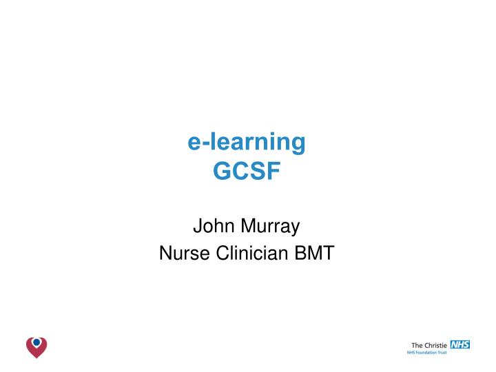 E learning gcsf
