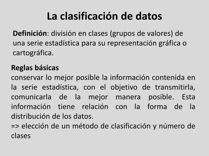 La clasificación de datos