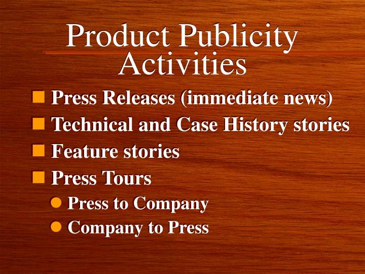 Product Publicity Activities