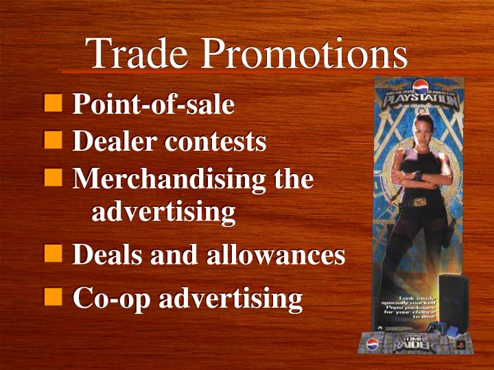 Trade Promotions