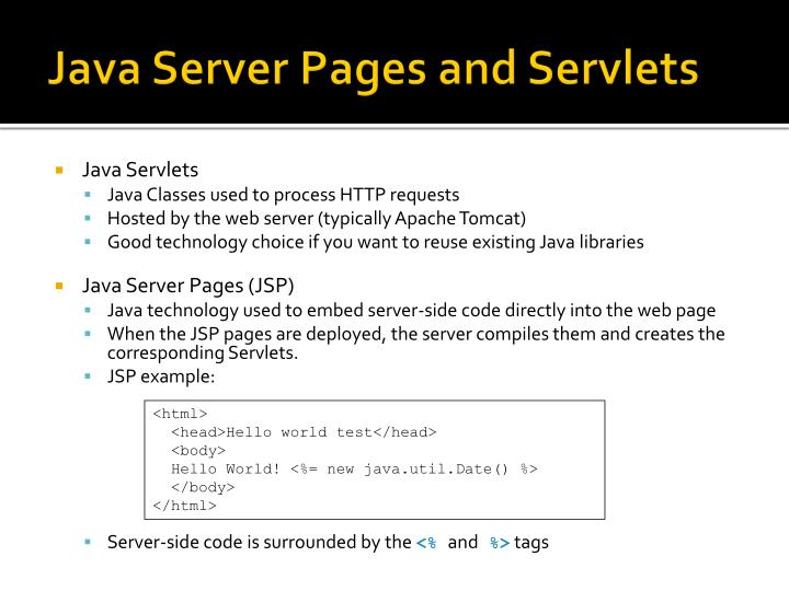 Java Server Pages and Servlets