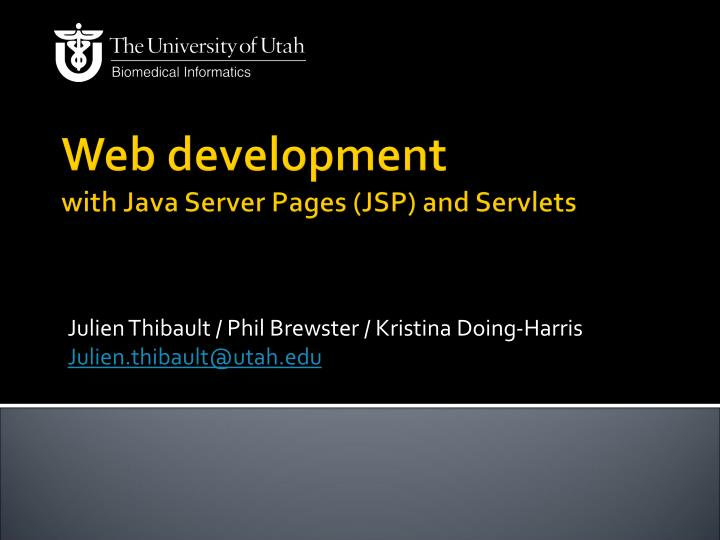 Web development with java server pages jsp and servlets