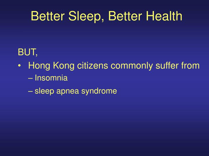 Better Sleep, Better Health