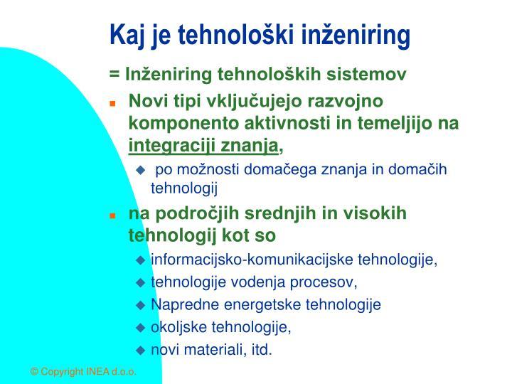 Kaj je tehnološki inženiring
