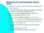 mobilizacija sil za debirokratizacijo dr avne uprave