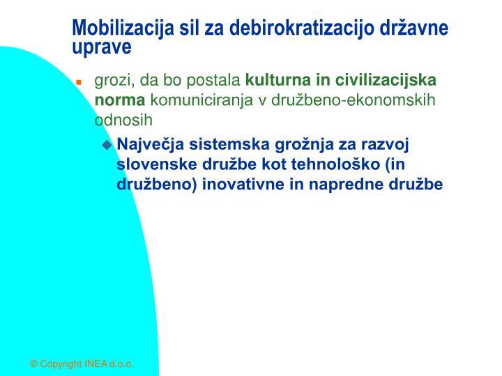 Mobilizacija sil za debirokratizacijo državne uprave