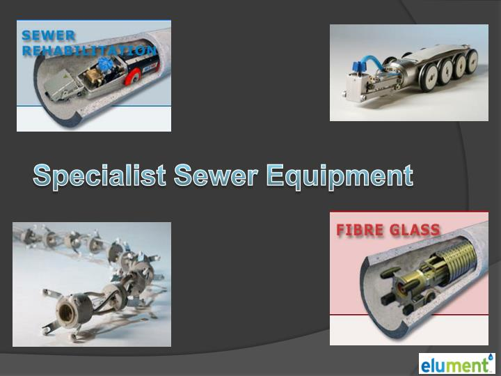 Specialist Sewer Equipment