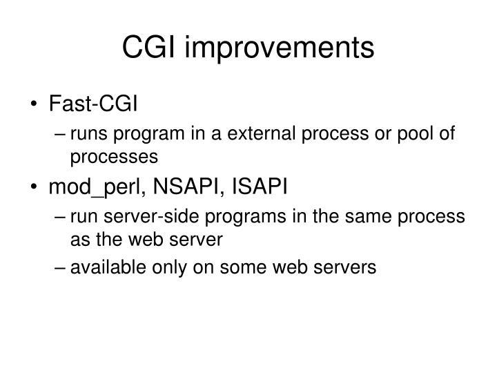 CGI improvements